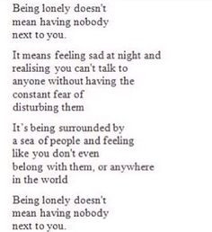 Being lonely doesn't mean..