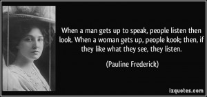More Pauline Frederick Quotes