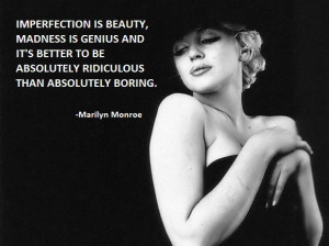 Marilyn Monroe Quotes Imperfection Form Long Hair Names Medium Length ...