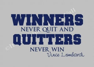 winners never quit and quitters never win - Google Search