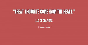 quote-Luc-de-Clapiers-great-thoughts-come-from-the-heart-42030.png