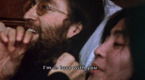 Yoko: I'm in love with you.