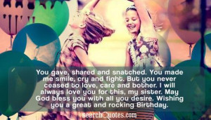 ... sister. May God bless you with all you desire. Wishing you a great and