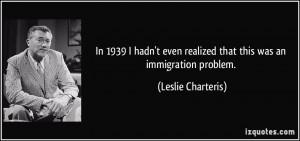 More Leslie Charteris Quotes