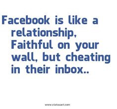 ... your wall but cheating in their inbox more funny cheating quotes words