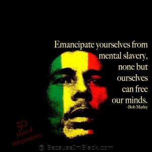 Redempsion Song 2014 Free Yourself from Mental Slavery