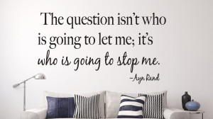 Ayn Rand - The Question... Wall Decal Quotes