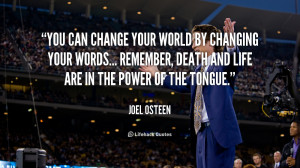 quote-Joel-Osteen-you-can-change-your-world-by-changing-89456.png