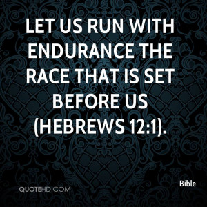 Endurance Quotes Running Let us Run With Endurance The