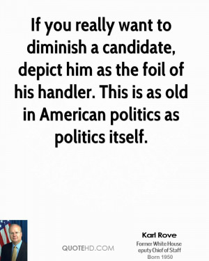 karl-rove-karl-rove-if-you-really-want-to-diminish-a-candidate-depict ...