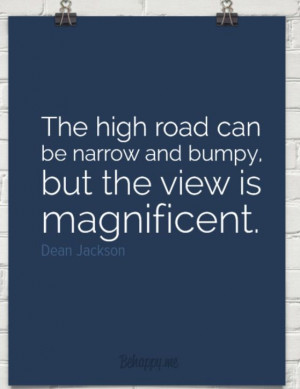 Taking The High Road Sayings