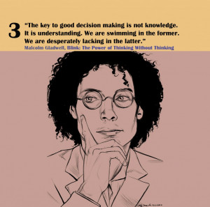 Malcolm Gladwell Outliers Quotes Quotes by malcolm gladwell