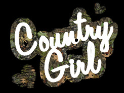 THATS RIGHT I AM A COUNTRY GIRL AND DONT YOU FORGET IT!!!!!