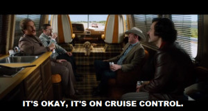 Anchorman 2 Brick Quotes Anchorman-2-quote-cruise-control.png