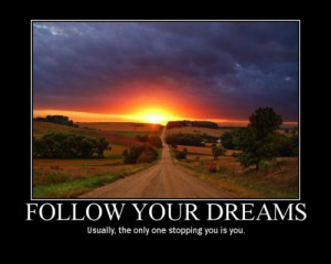 Follow Your Dreams Beautiful Quote Picture For Myspace