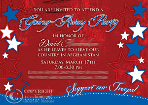 ... party for a solider going off to Afghanistan to serve our Country