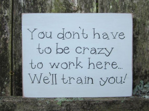 Hand Painted Wooden Funny Gray Office / Work Sign,