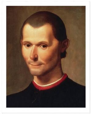 —half a millennium—since Niccolò Machiavelli wrote The Prince ...
