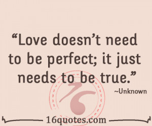 love needs to be true quote
