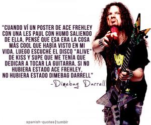 ... Dimebag Darrell #citas #español #pantera #spanish #spanish quotes #q