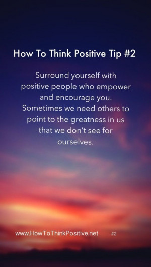 surround yourself with positive people # quotes # loa # thinkpositive