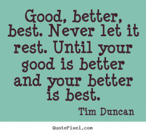 ... tim duncan more motivational quotes love quotes friendship quotes