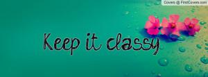 keep_it_classy-83813.jpg?i