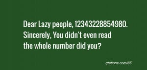 Lazy People Quotes Dear lazy people