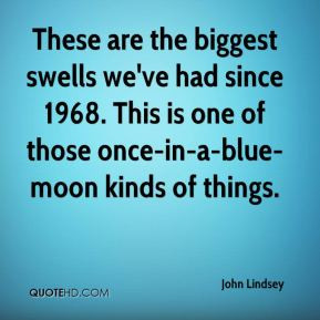 Blue moon Quotes