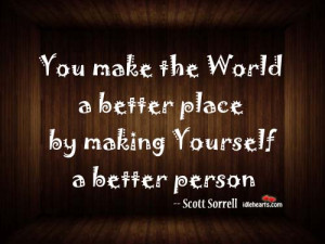 Being A Better Person Quotes