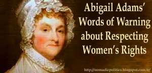 Abigail Adams Women's Rights