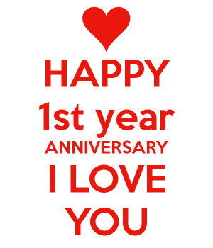 Happy 1 Year Anniversary