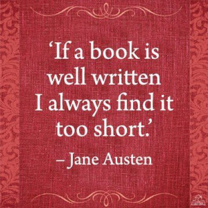 If a book is well-written... Jane Austen