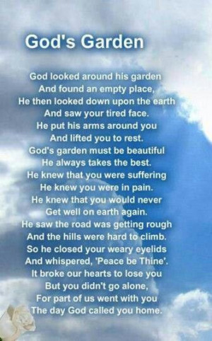 God's garden #grief #loss #lostlovedone