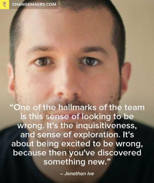 Jonathan Ive, excited to be wrong