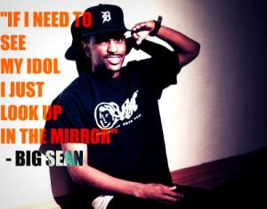 Rapper, big sean, quotes, sayings, idol, look, mirror, pics