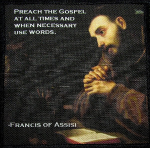 Saint FRANCIS of ASSISI QUOTE - Printed Patch - Sew On - Vest, Bag ...