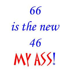 66_is_the_new_46_my_ass_greeting_cards_pk_of_10.jpg?height=250&width ...