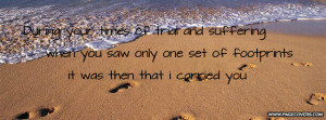 Foot Prints in the Sand Quotes http://www.pagecovers.com/user_cover ...