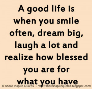 and realize how blessed you are for what you have