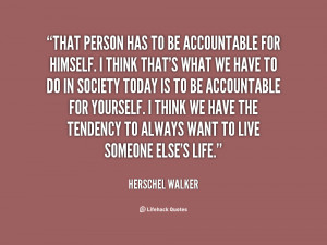 quote-Herschel-Walker-that-person-has-to-be-accountable-for-35285.png