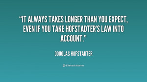 ... than you expect, even if you take Hofstadter's Law into account