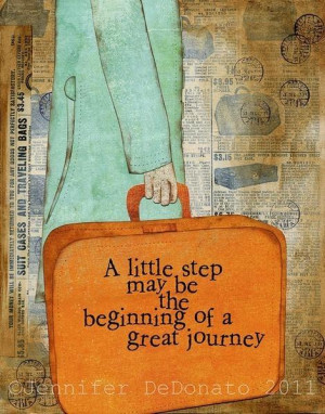 step may be the beginning of a great journey. | Unknown Picture Quotes ...