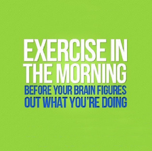 Quotation with a little fitness advice!