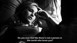feelings #love #alone #loneliness #no one loves me #vampire diaries