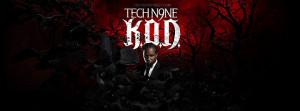 Tech N9ne Im A Player Quote Tech N9ne KOD Album Cover