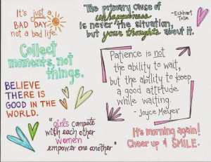 decided to doodle some of my favorite quotes and share them with you ...