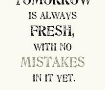 tomorrow-fresh-quotes-start-no-mistakes-784092.jpg