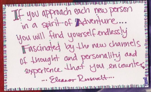 If you approach each new person...