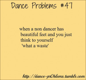 Dance Problems Quotes Dance problems